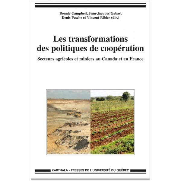 Les transformations des politiques de coopération. Secteurs agricoles et miniers au Canada et en France