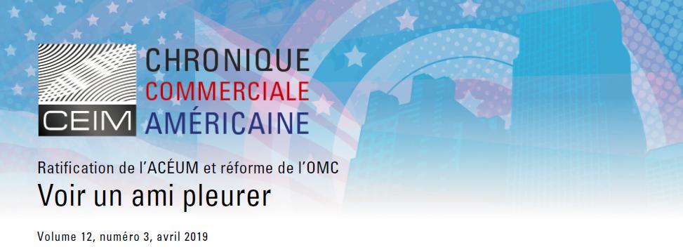 Ratification de l'ACEUM et réforme de l'OMC : Voir un ami pleurer