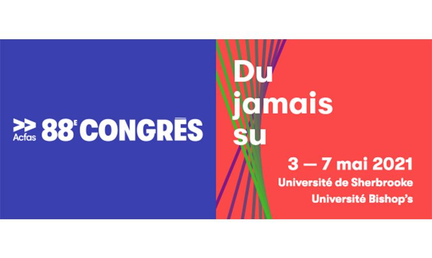 Plusieurs unités membres de l'IEIM seront très actives lors du 88e congrès de l'Acfas!