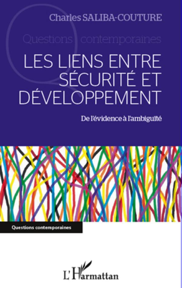 Les liens entre sécurité et développement: De l'évidence à l'ambiguïté