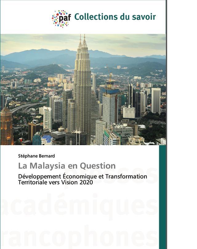 La Malaysia en Question: Développement Économique et Transformation Territoriale vers Vision 2020