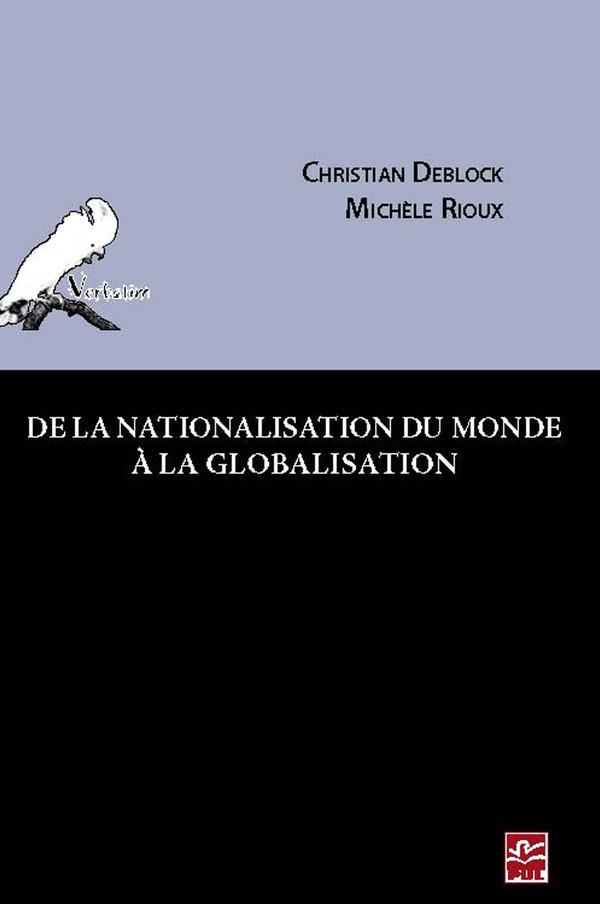 De la nationalisation du monde à la globalisation